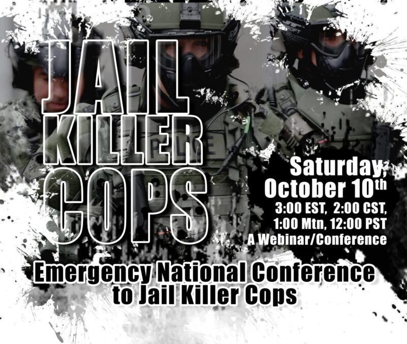 Jail Killer Cops – October 10, 2020