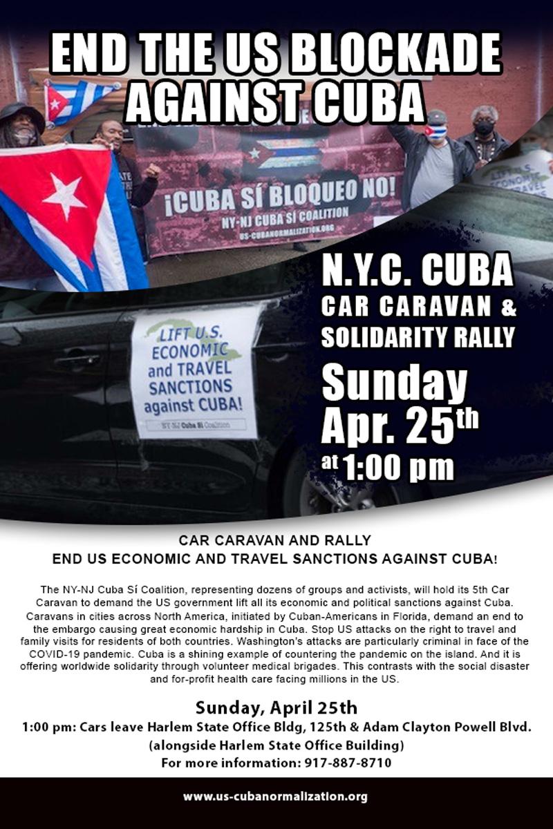 CAR CARAVAN AND RALLY IN SOLIDARITY WITH CUBA, APRIL 25TH